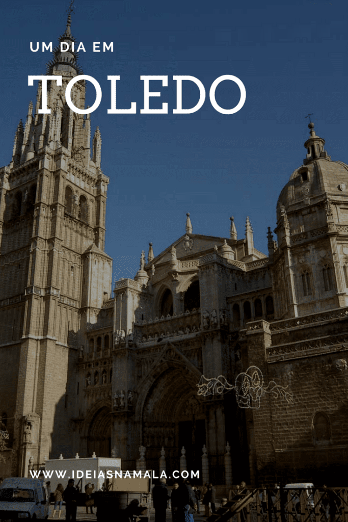Um dia em Toledo