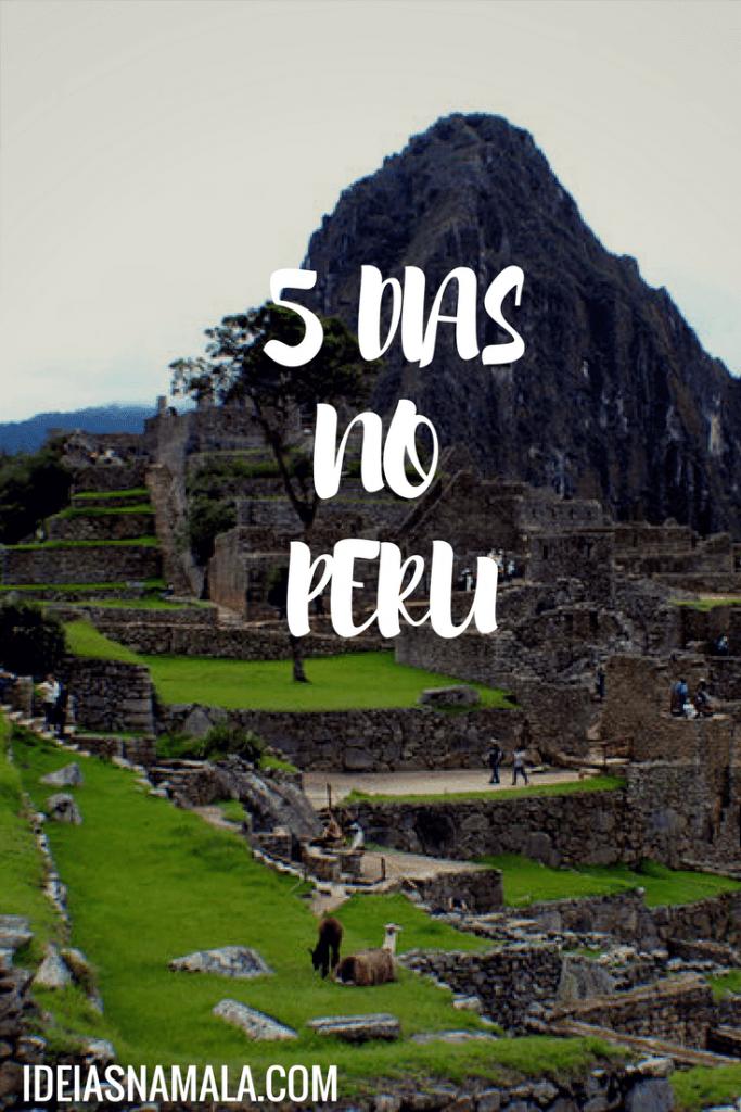 5 dias no Peru