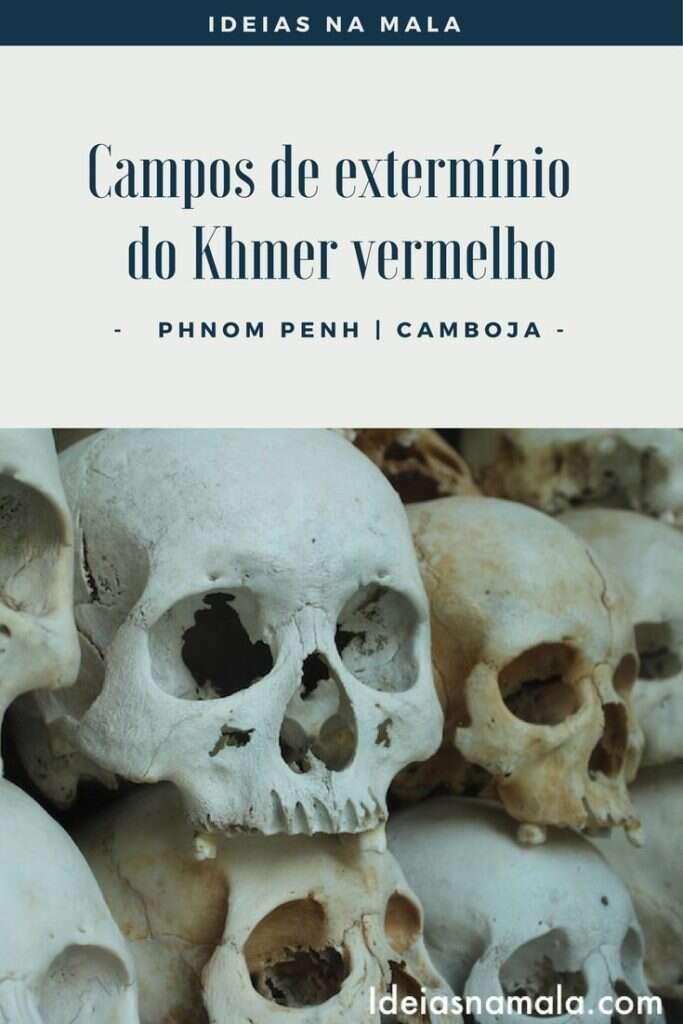 Campos de Exterminio do Khmer Vermelho