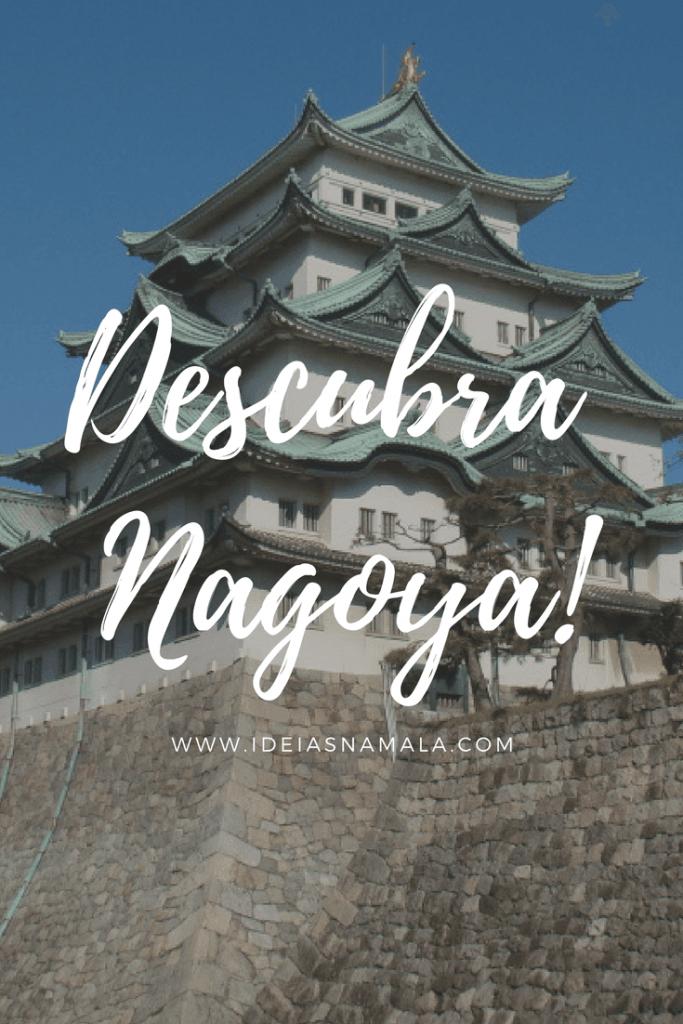 Descubra Nagoya