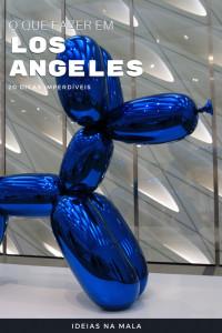 O que fazer em Los Angeles: Descubra os principais pontos turísticos da cidade