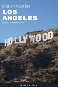 Melhores Pontos turísticos de Los Angeles: 20 passeios imperdíveis