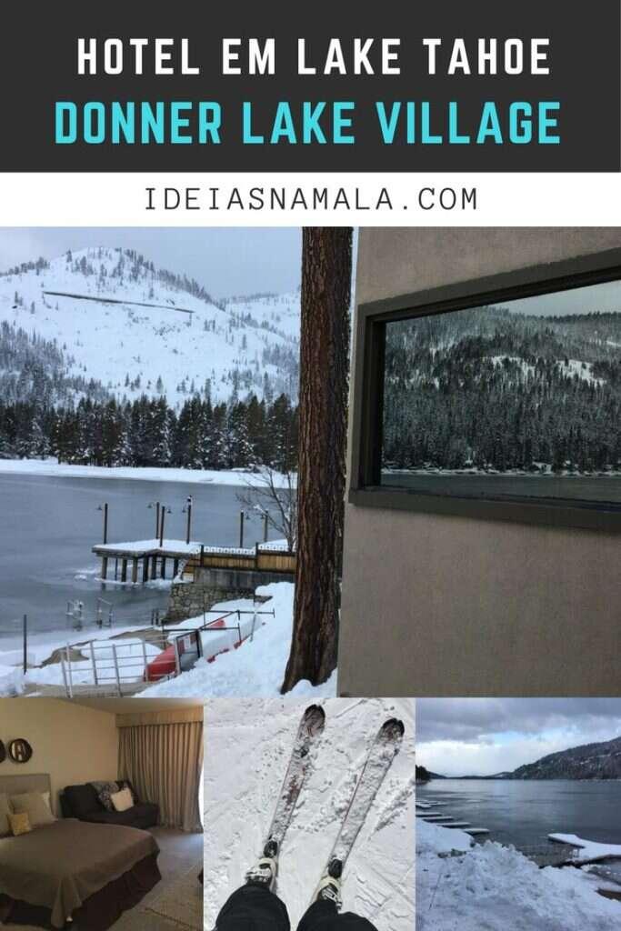 Donner Lake Village - Lake Tahoe