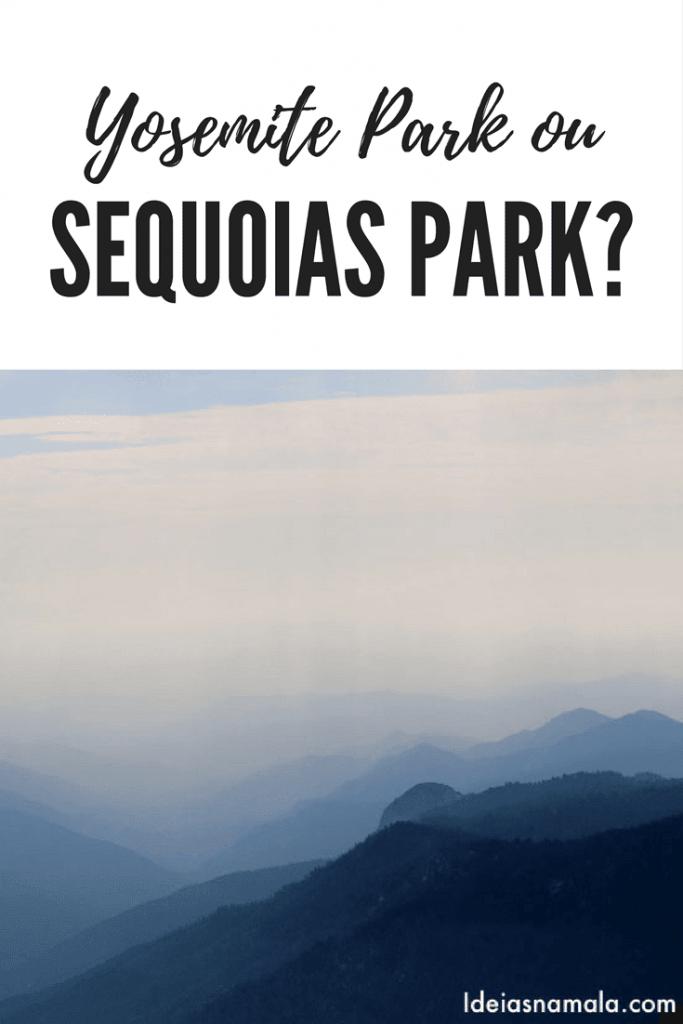 yosemite ou sequoias park?