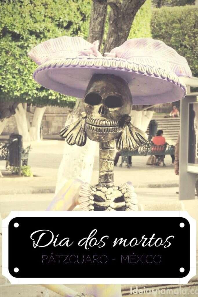 Saiba como é o dia dos Mortos em Pátzcuaro, um dos melhores lugares ara curtir a celebração de Dia e los muertos no México