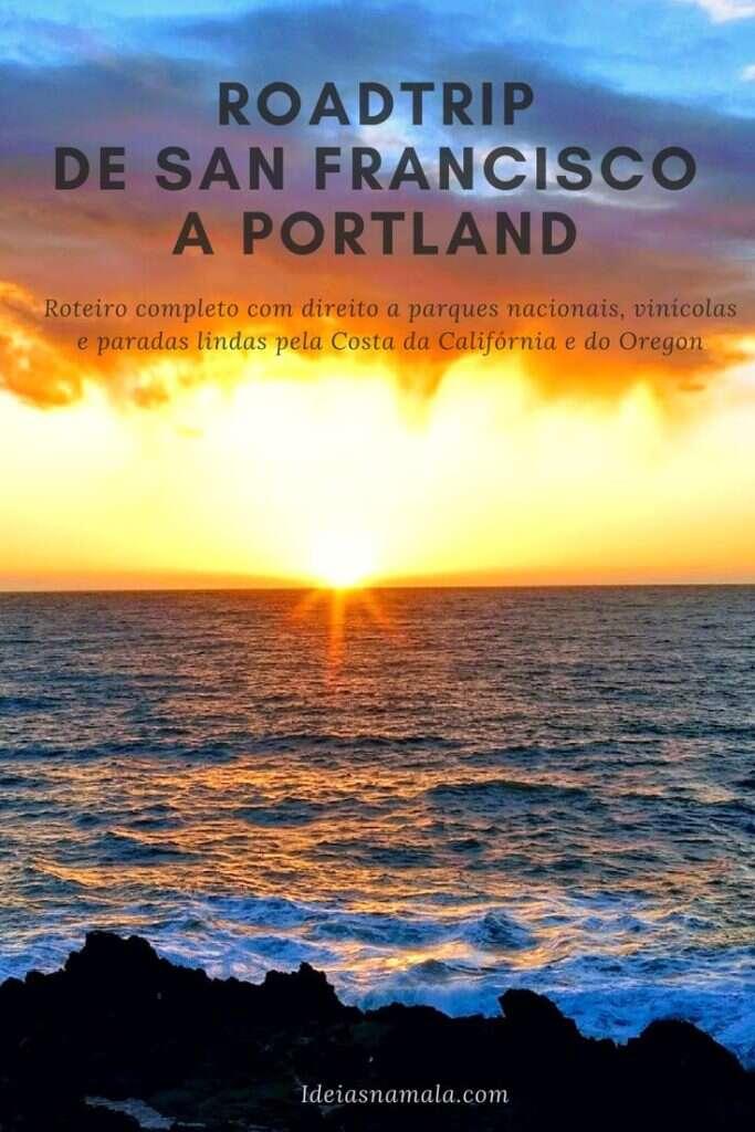 Roadtrip de San Francisco a Portland: Veja todas as parads desta viagem de carro linda