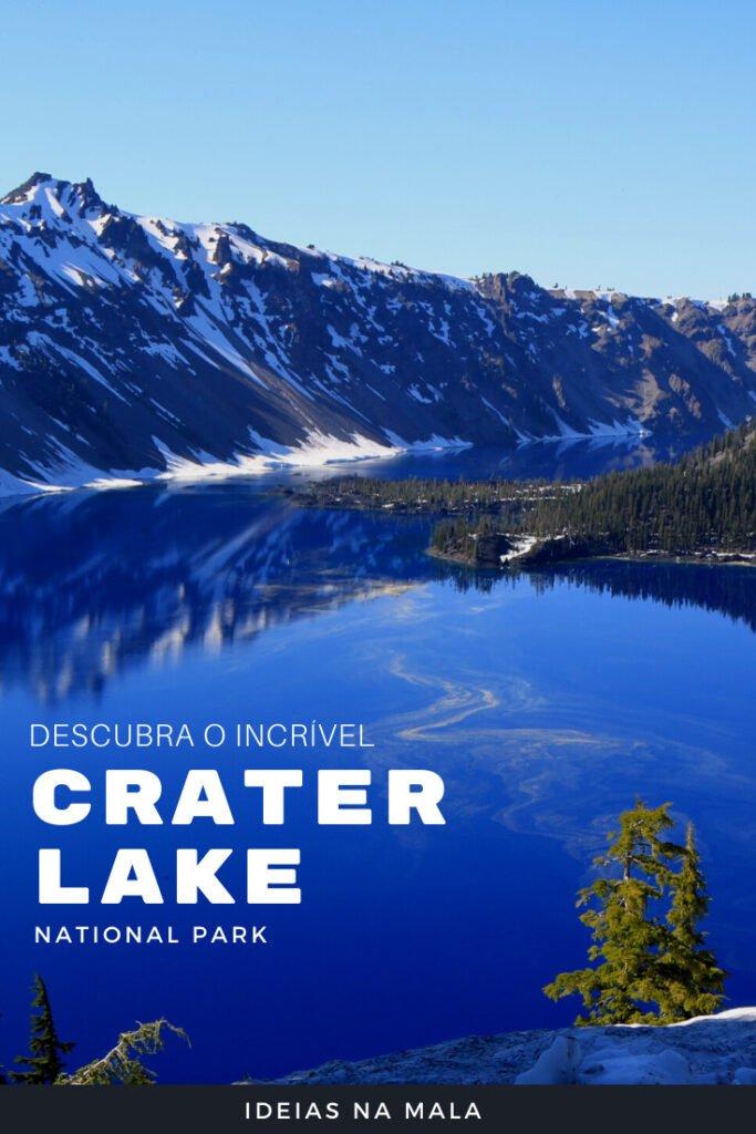 Conheça o incrível Crater Lake National Park, o lago mais profundo dos Estados Unidos e o mais bonito. Saiba o que fazer no Crater Lake, quais os mirantes mais bonitos e veja dicas de onde ficar
