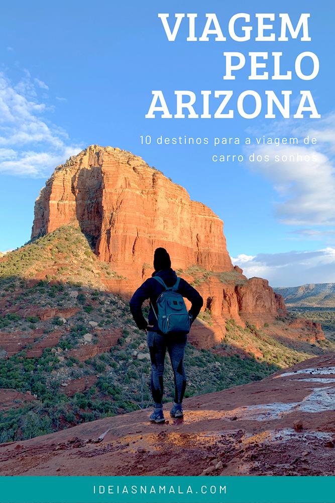 Viagem pelo Arizona, 10 destinos para a viagem de carro dos sonhos